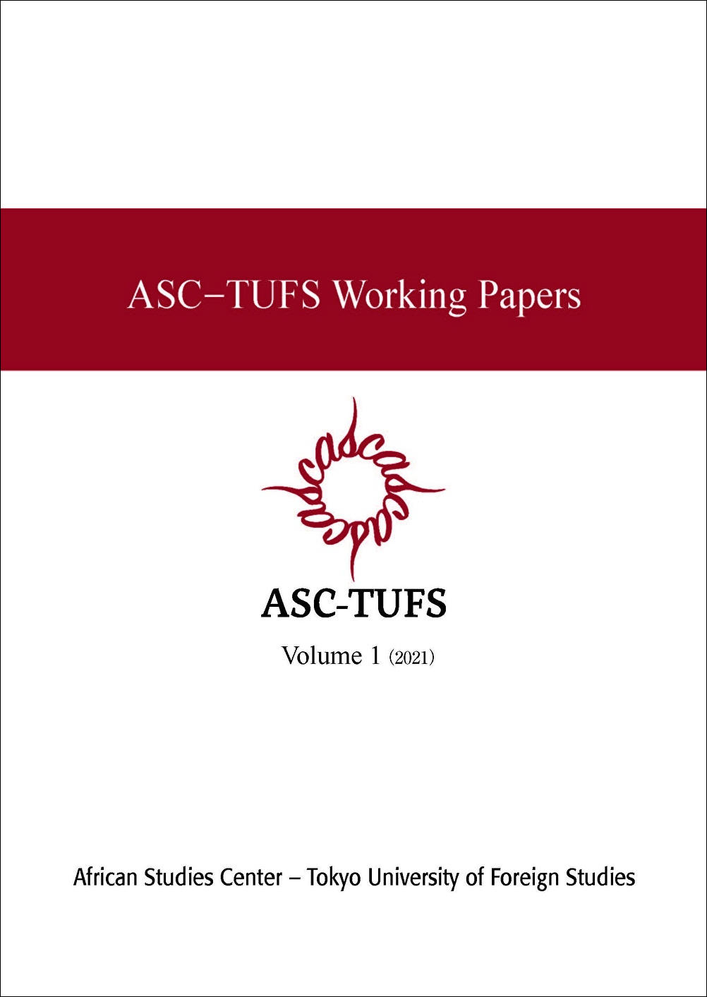 『ASC-TUFS Working Papers』を定期刊行物化しました